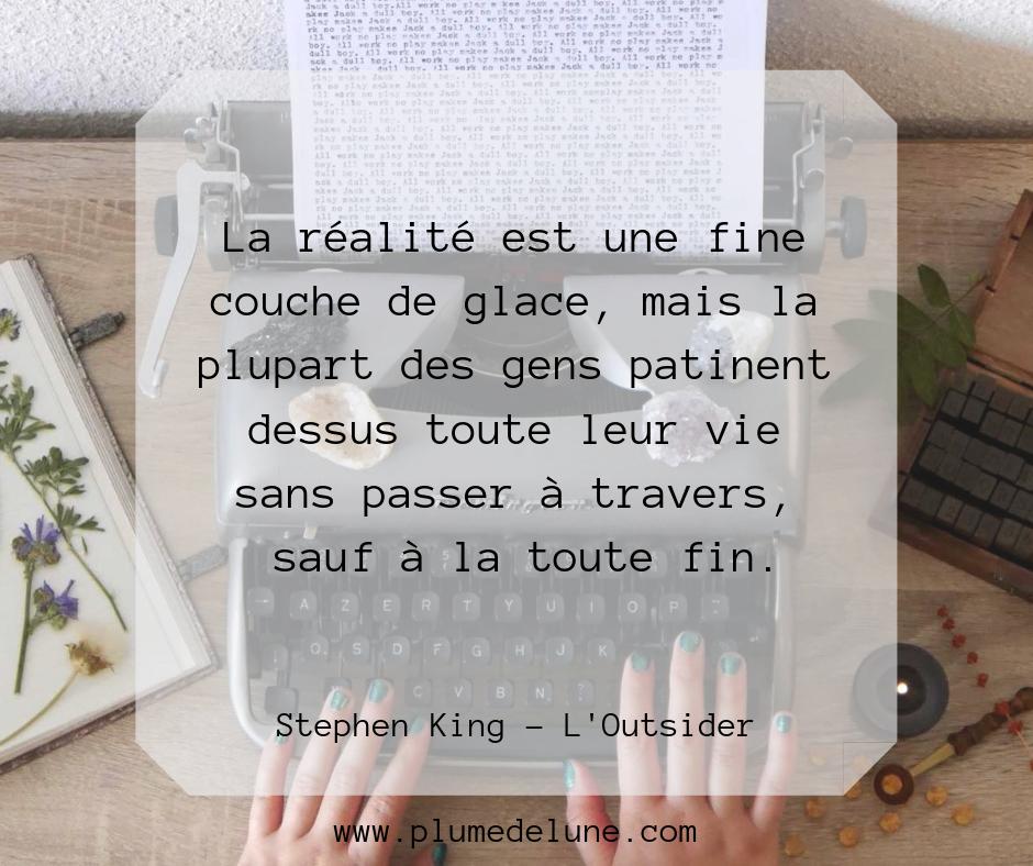 Citation du livre Outsider de l'écrivain Stephen King