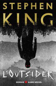 Le dernier roman de Stephen King façon polar : L'Outsider chez Albin Michel.